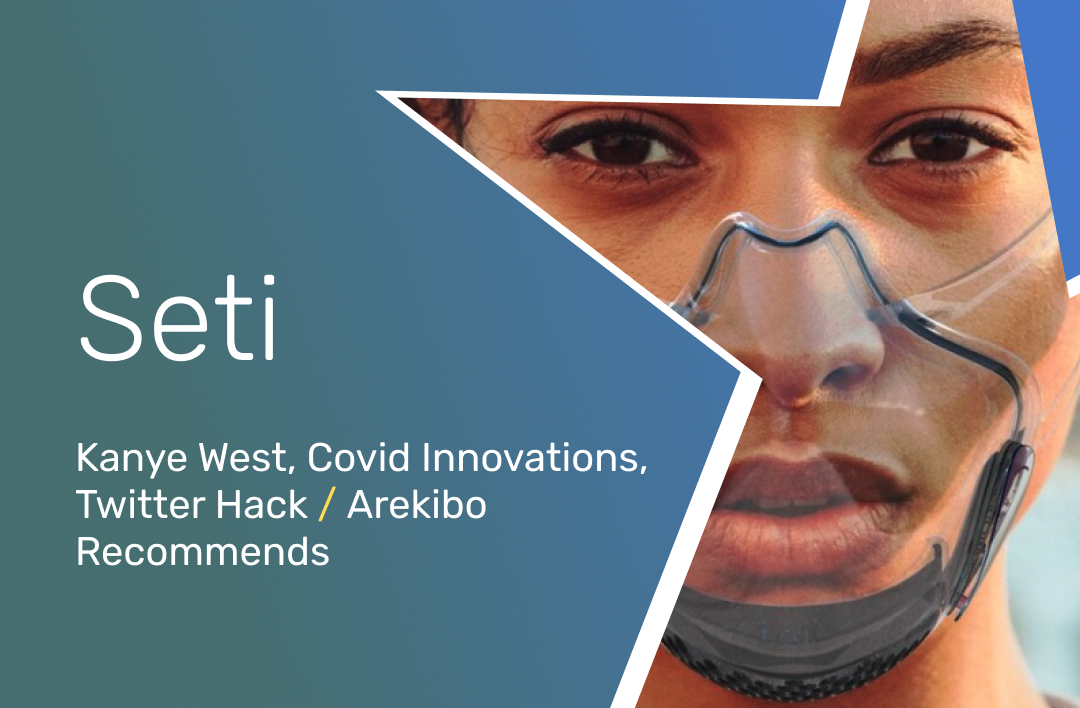 SETI #4: Kanye West, Twitter hack, Covid innovations