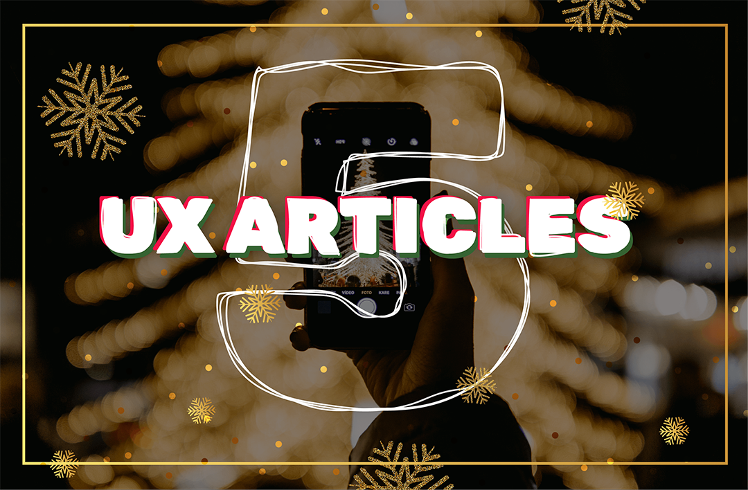 Our Top 5 UX Blogs To Read Over The Christmas