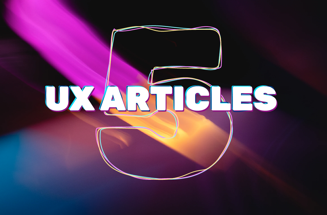 5 UX articles every UX designer should read