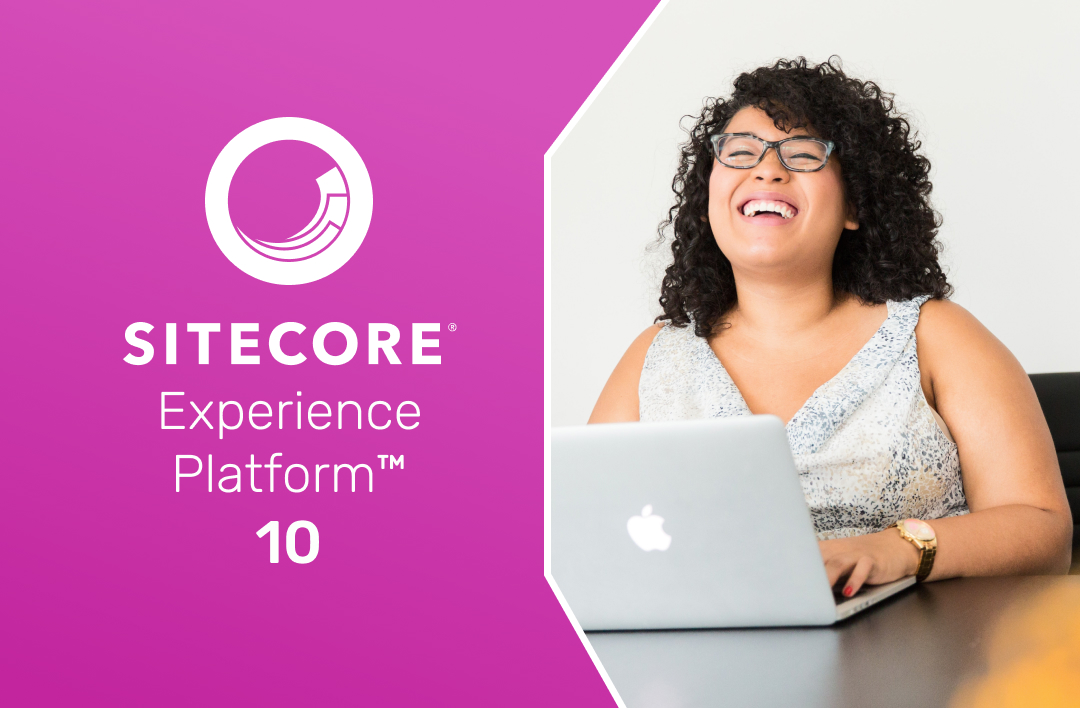 Our 4 favourite features of Sitecore XP 10