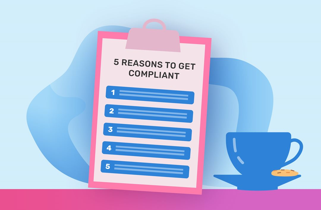 5 reasons to get cookie compliant